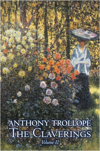 The Claverings, Volume II of II by Anthony Trollope, Fiction, Literary Cover Image