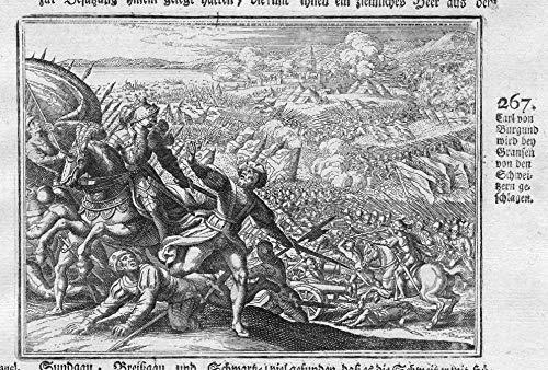 Burgund Grafik (Carl von Burgund wird bey Gransen von den Schweizern geschlagen - Karl der Kühne Charles the Bold Schweizer Swiss Antike antiquity Kupferstich antique print)