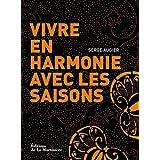 Vivre en harmonie avec les saisons