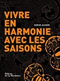 Telecharger Livres Vivre en harmonie avec les saisons (PDF,EPUB,MOBI) gratuits en Francaise