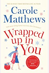 Wrapped Up In You: Curl up with this heartwarming festive favourite this Christmas Paperback