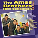 The Ames Brothers Hits Collection 1948-60