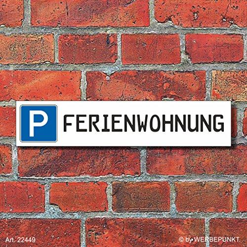 """Preisvergleich Produktbild (22449) Schild Parkplatz """"FERIENWOHNUNG"""" - 3 mm Alu-Verbund - 52 x 11 cm"""