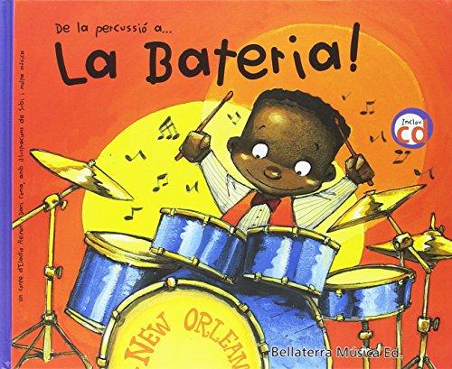 """De la percussio a la bateria (Histries d'instruments"""")"""