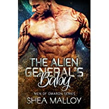 The Alien General's Baby: Sci-fi Alien Romance (Men of Omaron Book 2)