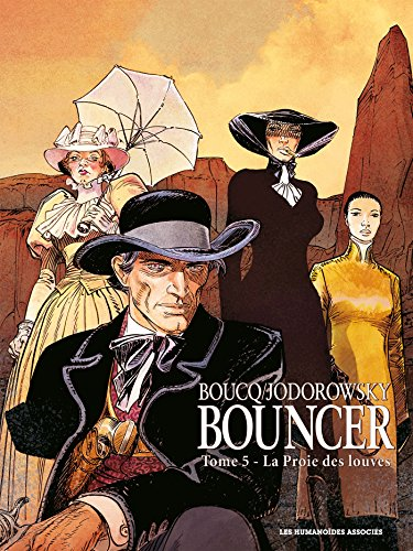 Bouncer T05: La proie des Louves