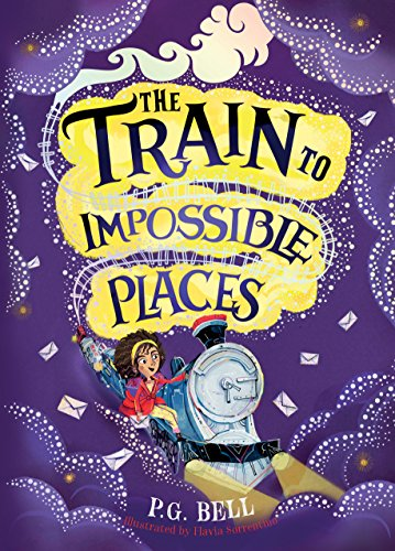 The Train To Impossible Places (Train to Impossible Places 1) por P G Bell
