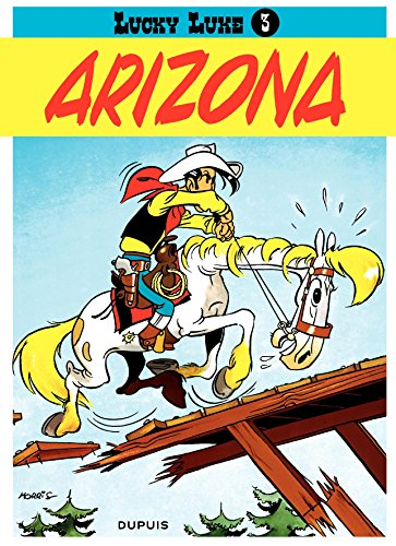 Lucky Luke - Tome 3 - ARIZONA par Morris