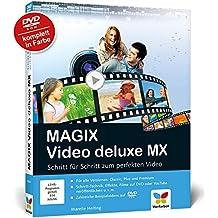 MAGIX Video deluxe MX: Schritt für Schritt zum perfekten Video