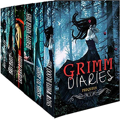 The Grimm Diaries Prequels 1- 6: plus a bonus short story (A Grimm Diaries Prequel Boxset) (English Edition)