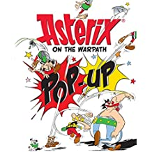 Asterix on the Warpath: Pop-Up Book