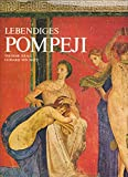Lebendiges Pompeji, Sonderausgabe - Theodor Kraus