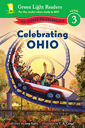 Celebrating Ohio: 50 States to Celebrate (Green Light Readers Level 3) (English Edition)