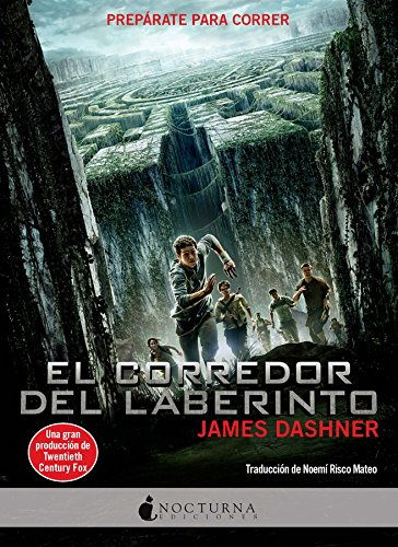 El Corredor Del Laberinto por Dashner, James