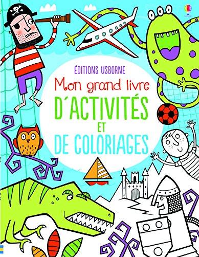 Mon grand livre d'activités et de coloriages par Kirsteen Robson
