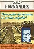 PARACUELLOS DEL JARAMA : ¿CARRILLO CULPABLE?.