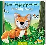 Mein Fingerpuppenbuch - Freddy Fuchs (Fingerpuppenbücher)