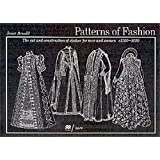 Patterns of Fashion: C1560-1620