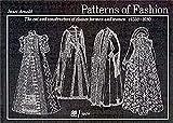 Patterns of Fashion 3: 1560-1620