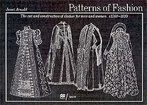 Patterns of Fashion 3: 1560 - 1620: 1560-1620 v. 3 por Janet Arnold