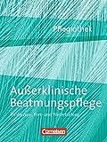 Pflegiothek: Außerklinische Beatmungspflege: Fachbuch