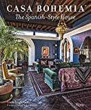 [(Casa Bohemia : The Spanish-Style House)] [By (author) Linda Leigh Paul] published on (July, 2015)