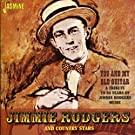 Jimmie Rodgers and Country Stars: You and My Old Guitar