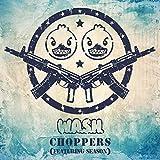 Choppers (feat. Season)