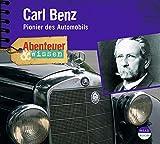 Abenteuer & Wissen. Carl Benz: Pionier des Automobils