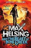 Max Helsing and the Beast of Bone Creek: Book 2