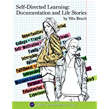 Self-Directed Learning: Documentation and Life Stories (English Edition)