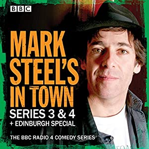 Mark Steel's In Town - Series 3 & 4 + Edinburgh Special