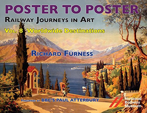 Railway Journeys in Art Volume 8: Worldwide Destinations (Railway Journeys in Art 8)