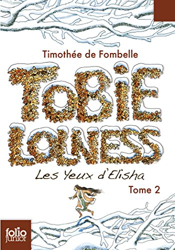 Tobie Lolness (Tome 2) - Les yeux d'Elisha (French Edition)