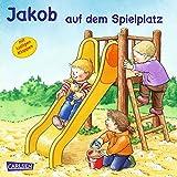 Jakob auf dem Spielplatz (Kleiner Jakob)