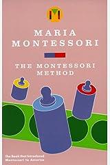 The Montessori Method Paperback