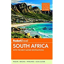 Fodor's South Africa: with the Best Safari Destinations (Travel Guide, Band 6)