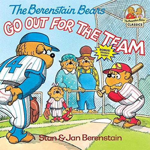 Berenstain Bears Go Out For Team (First time books)