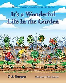 f6c322a9d76e4 It's a Wonderful Life in the Garden (The Adventures of Archie ...