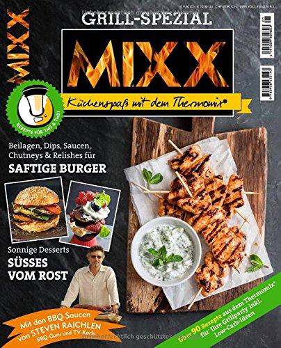 Sonderheft MIXX: Grill-Spezial: Küchenspaß mit dem Thermomix® (Nicht Teuer, Zeitschriften)