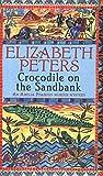 Crocodile on the Sandbank (Amelia Peabody) by Elizabeth Peters (25-May-2006) Paperback