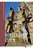 Burgenland Essen: Burgen, Schlösser und feste Häuser in Essen