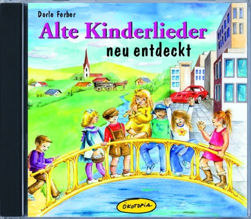 Buchcover Alte Kinderlieder neu entdeckt