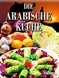 Arabische Küche (PiBoox Culinaria - Hardcover)