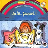 Au lit Gaspard ! (+ CD)