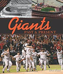 Giants Past & Present: Revised Edition by Dan Fost (2011-05-21)