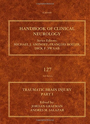 Traumatic Brain Injury, Part I, Volume 127 (Handbook of Clinical Neurology) (2015-02-27)