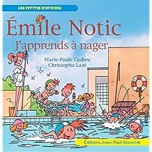 EMILE NOTIC: J'apprends à nager