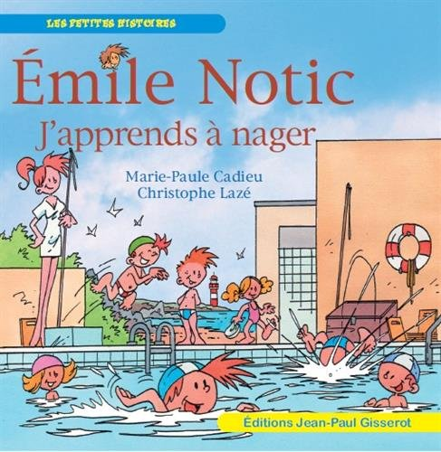EMILE NOTIC: J'apprends à nager