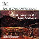 Vaughan Williams: Folk Songs of the Four Seasons